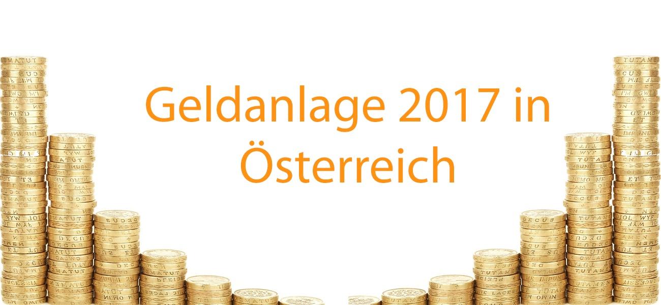 Geldanlage 2017 in Österreich